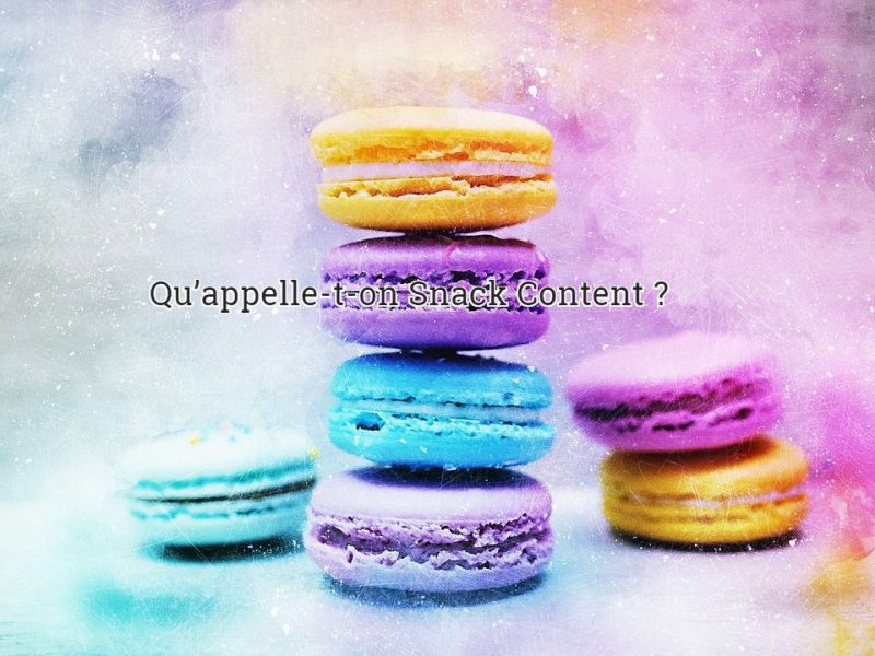 Qu'appelle-t-on Snack Content