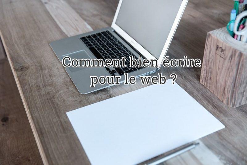 Comment bien écrire pour le web