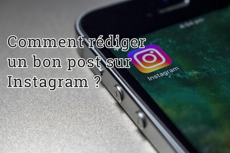 Comment rédiger un bon post sur Instagram ?