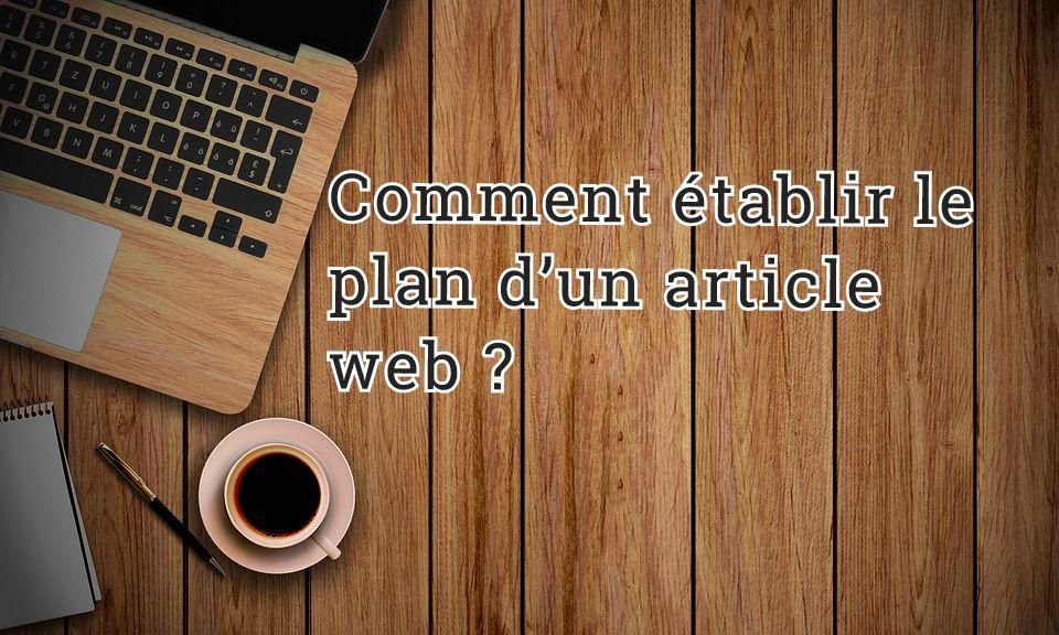 Comment établir le plan d'un article web ?