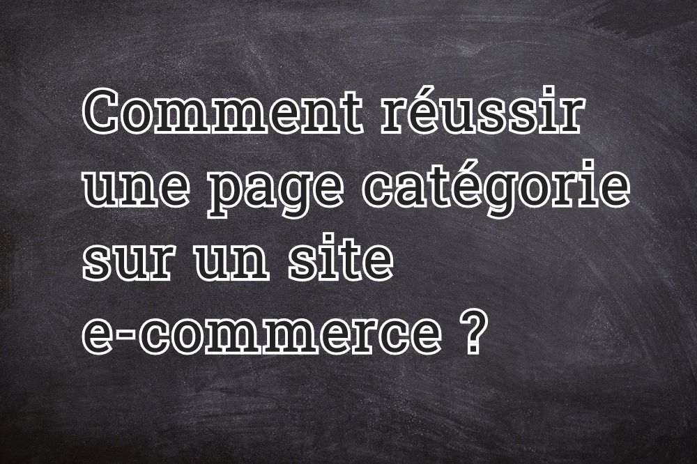 E-commerce : quelles sont les pages essentielles à votre site ?