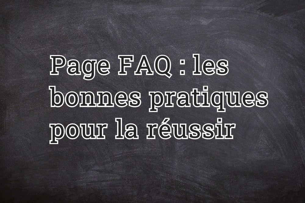 Page FAQ : les bonnes pratiques pour la réussir