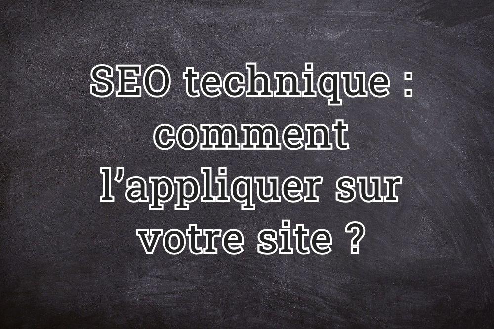 SEO technique : comment l'appliquer sur votre site ?